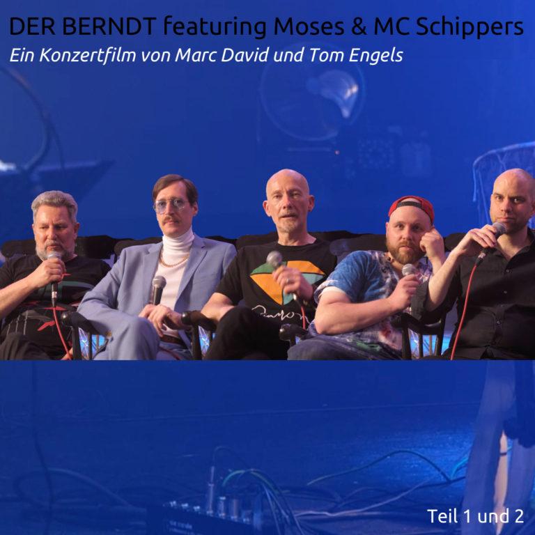 Der Berndt featuring Moses & MC Schippers